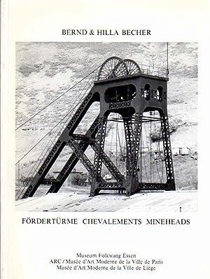 Fördertürme / Chevalements / Mineheads. Museum Folkwang Essen, 25.1. - ...