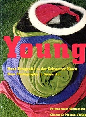 Young. Neue Fotografie in der Schweizer Kunst.: Stahel, Urs [Herausgeber]: