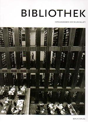 Bibliothek. Fotografien Barabara Klemm und Stefan Müller.: Bulaty, Milan [Herausgeber]: