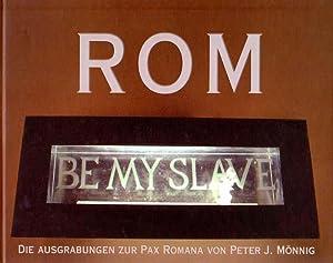 Rom. Döner, Lorbeer und Tumulte. Die Ausgrabungen zur Pax Romana. Ausstellung vom 24. Oktober ...