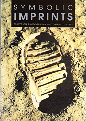 Symbolioc Imprints. Essays on photography and visual: Kiel Bertelsen, Lars