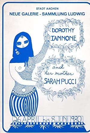 Dorothy Iannone and her mother Sarah Pucci. Neue Galerie - Sammlung Ludwig, 26. April bis 8. Juni ...