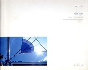 Light Tech. Towards a light architecture. Ausblick: Horden, Richard -