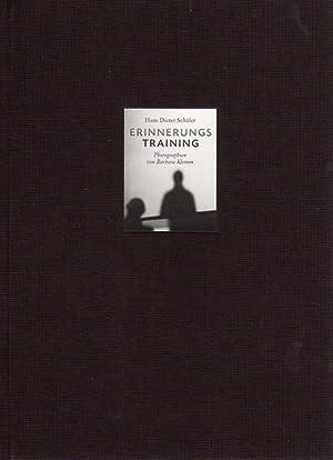 Erinnerungstraining. Aufzeichnungen. Mit Photographien von Barbara Klemm.: Schäfer, Hans-Dieter - ...