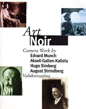 Art Noir. Camera Work by Edvard Munch,: Karvonen-Kannas, Kerttu [Herausgeber]:
