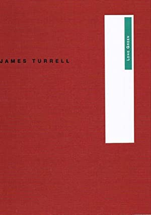 James Turrell. Long green.: Turrell, James -