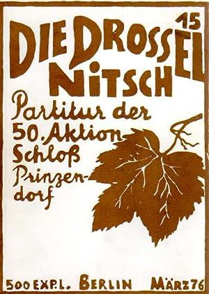 Die Drossel N° 15. Hermann Nitsch. Partitur der 50. Aktion - Schloß Prinzendorf. ...