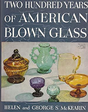 Two Hundred Years of American Blown Glass.