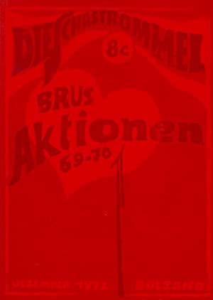Die Schastrommel N° 8c. Günter Brus. Aktionen 1969-1970. Organ der österr. ...