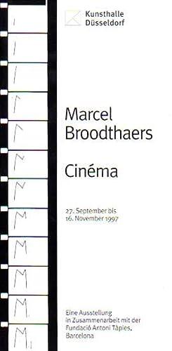 Cinema. 27. September bis 16. November 1997.: Broodthaers, Marcel:
