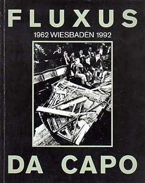 Fluxus Da Capo. Fluxus in Wiesbaden 1992.