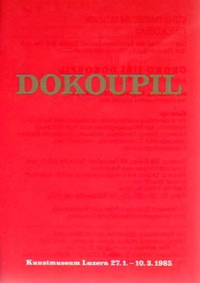 Arbeiten 1981 - 1984. Kunstmuseum Luzern, 26.: Dokoupil, Georg Jiri: