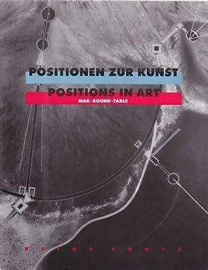 Positionen zur Kunst. Positions in Art.: Noever, Peter Herausgeber]:
