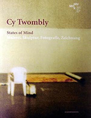 States of Mind. Malerei, Skulptur, Fotografie, Zeichnung.: Twombly, Cy: