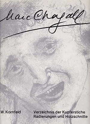 Marc Chagall. Verzeichnis der Kupferstiche, Radierungen und Holzschnitte. Band 1: Werke 1922 - 1966...