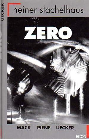 Zero. Heinz Mack, Otto Piene, Guenther Uecker.: Stachelhaus, Heiner: