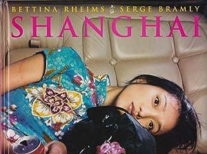 Shanghai.: Rheims, Bettina -