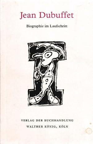 Biographie im Laufschritt.: Dubuffet, Jean -