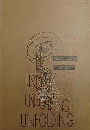 Unfolding.: Libeskind, Daniel [und]