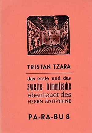 Das erste und das zweite himmlische Abenteuer des Herrn Antipyrine. Herausgegeben von Karl Riha.: ...