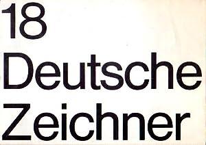 18 Deutsche Zeichner. Peter Ackermann, Hans Baschang,