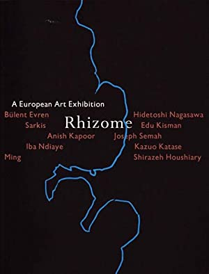 Rhizome. A European Art Exhibition.: Kaiser, Franz-W./ Paul