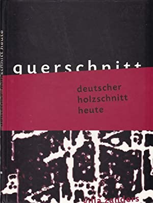 Querschnitt - Deutscher Holzschnitt heute.: Vomm, Wolfgang Herausgeber]:
