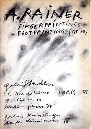 Fingerpaintings + Footpaintings (1973 - 75). Galerie: Rainer, Arnulf: