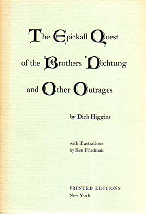 The Epickall Quest of the Brothers Dichtung: Friedman, Ken -