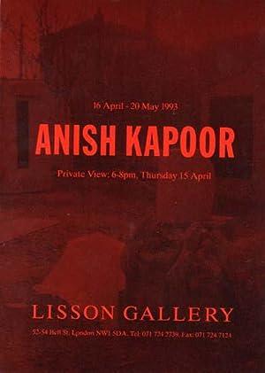 16 April - 20 May 1993, Lisson: Kapoor, Anish: