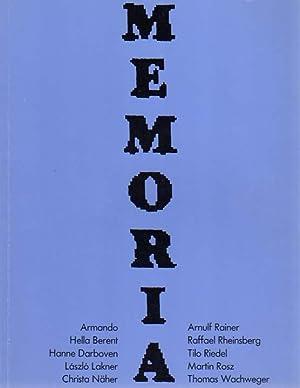 Memoria. Eine Ausstellung zeitgenössischer Kunst mit Armando,