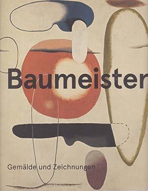Gemälde und Zeichnungen.: Baumeister, Willi -