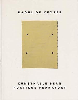 Raoul de Keyser.: Keyser, Raoul de