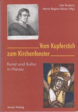 Vom Kupferstich zum Kirchenfenster. Kunst und Kultur: Peukert, Ute -