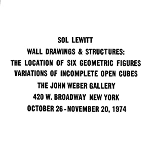 Wall Drawings & Structures: The Location of Six Geometric Figures. Variations of Incomplete Open ...