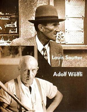 Louis Soutter 1871 - 1942 / Adolf: Soutter, Louis [und]
