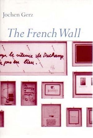 The French Wall. Germanisches Nationalmuseum Nürnberg, 4.12.1996: Gerz, Jochen: