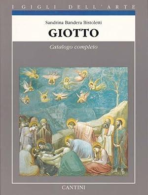 Giotto. Catalogo completo dei dipinti.: Giotto (d.i. Giotto