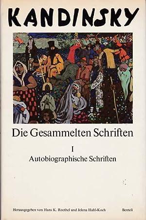 Kandinsky. Die Gesammelten Schriften Band I. Autobiographische,: Kandinsky, Wassily -