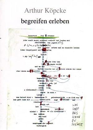 begreifen erleben. Gesammelte Schriften herausgegeben von Barbara: Köpcke, Arthur: