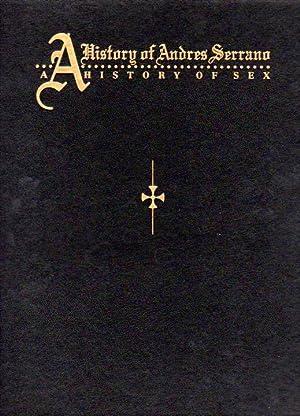 A History of Andres Serrano / A: Serrano, Andres: