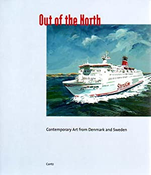 Out of the North. Contemporary Art from