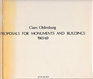 Proposals for Monuments and Buildings 1965 -: Oldenburg, Claes: