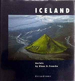 Iceland. Aerials by Klaus D. Francke. Text: Francke, KLaus D.: