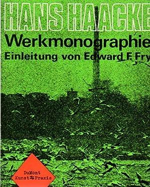 Werkmonographie. Einleitung von Edward F. Fry.: Haacke, Hans: