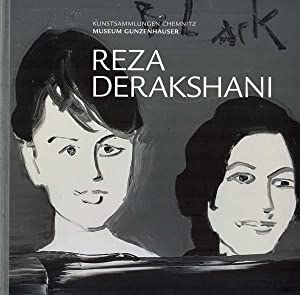 Reza Derakshani. Paintings, Installation.: Derakshani, Raza -