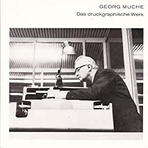 Georg Muche. Das druckgraphische Werk.: Muche, Georg -