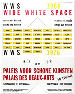 Wide White Space 1966 - 1976. [Plakat] Achter het Museum / Behind the Museum / Derriere le Musee ...