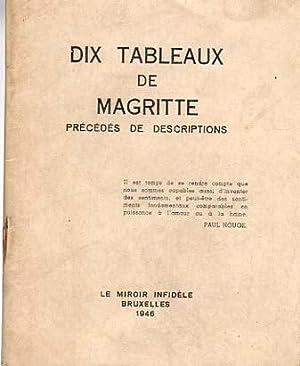 Dix Tableaux de Magritte. Precedes de descriptions.: Magritte, Rene: