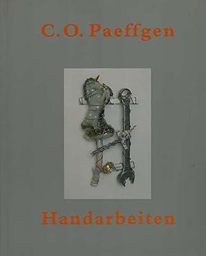 Handarbeiten. Eine Ausstellung des Museum Ludwig Köln, 29. Mai - 1. August 1999.: Paeffgen, C....